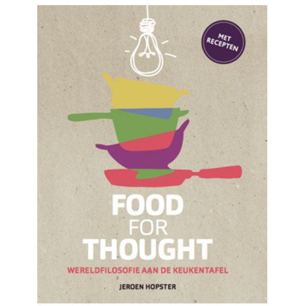 Food for Thought - Wereldfilosofie aan de keukentafel