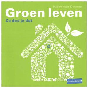 Groen leven: zo doe je dat