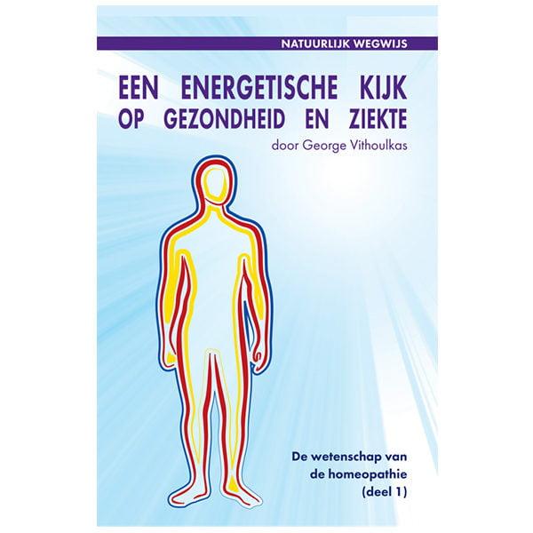 Een energetische kijk op gezondheid en ziekte